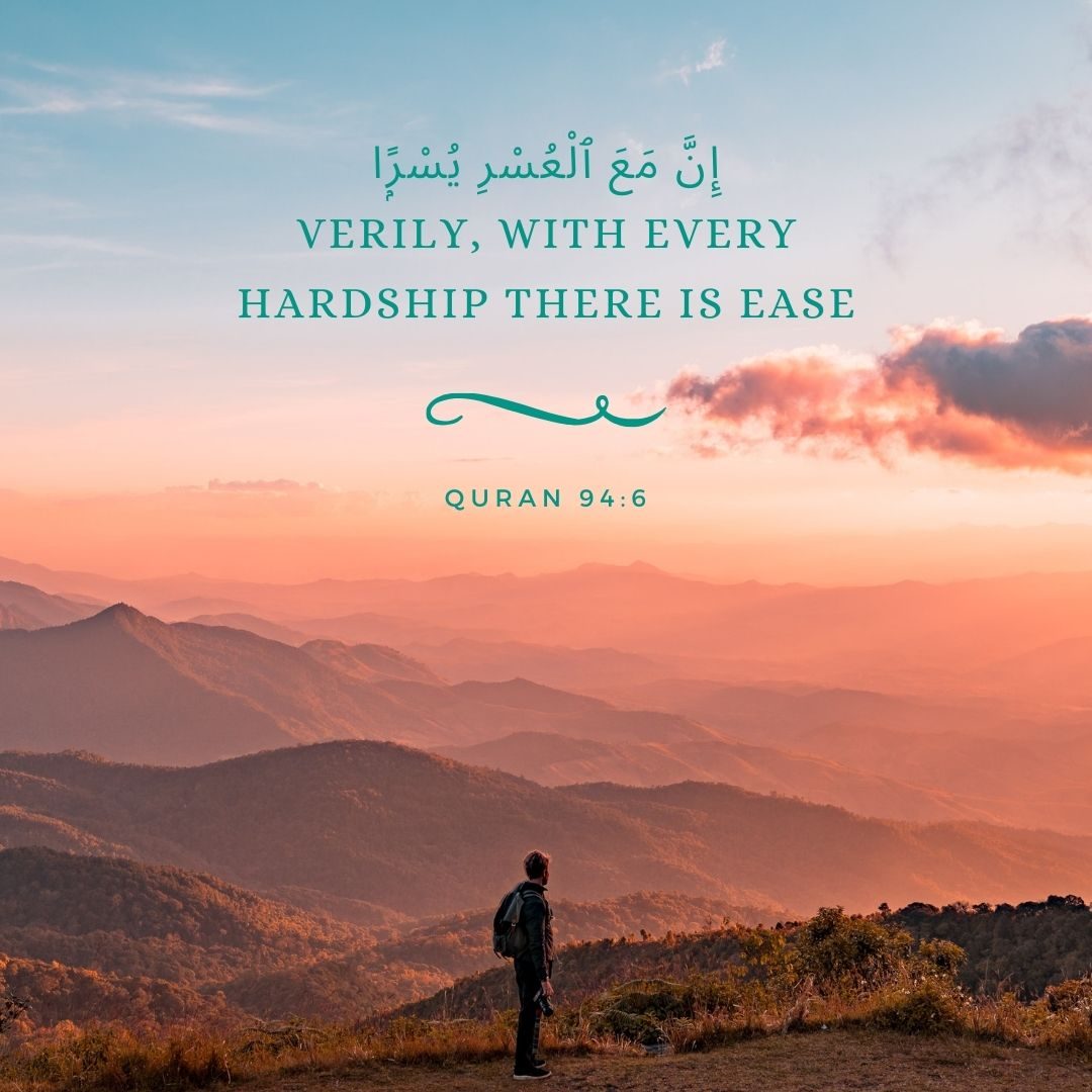 Verily with Hardship there is Ease